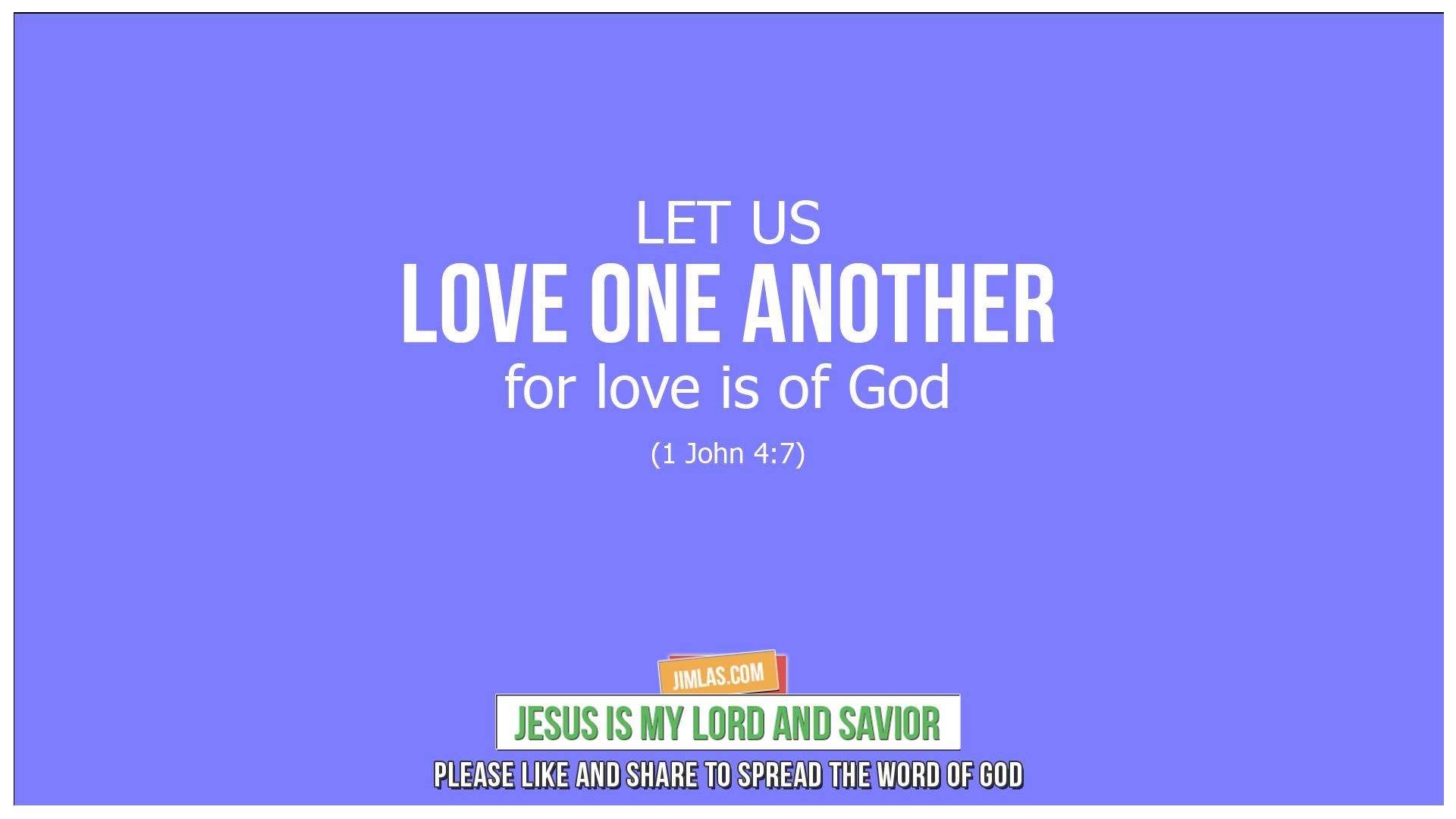 1 john 4 7, 1 John 4:7