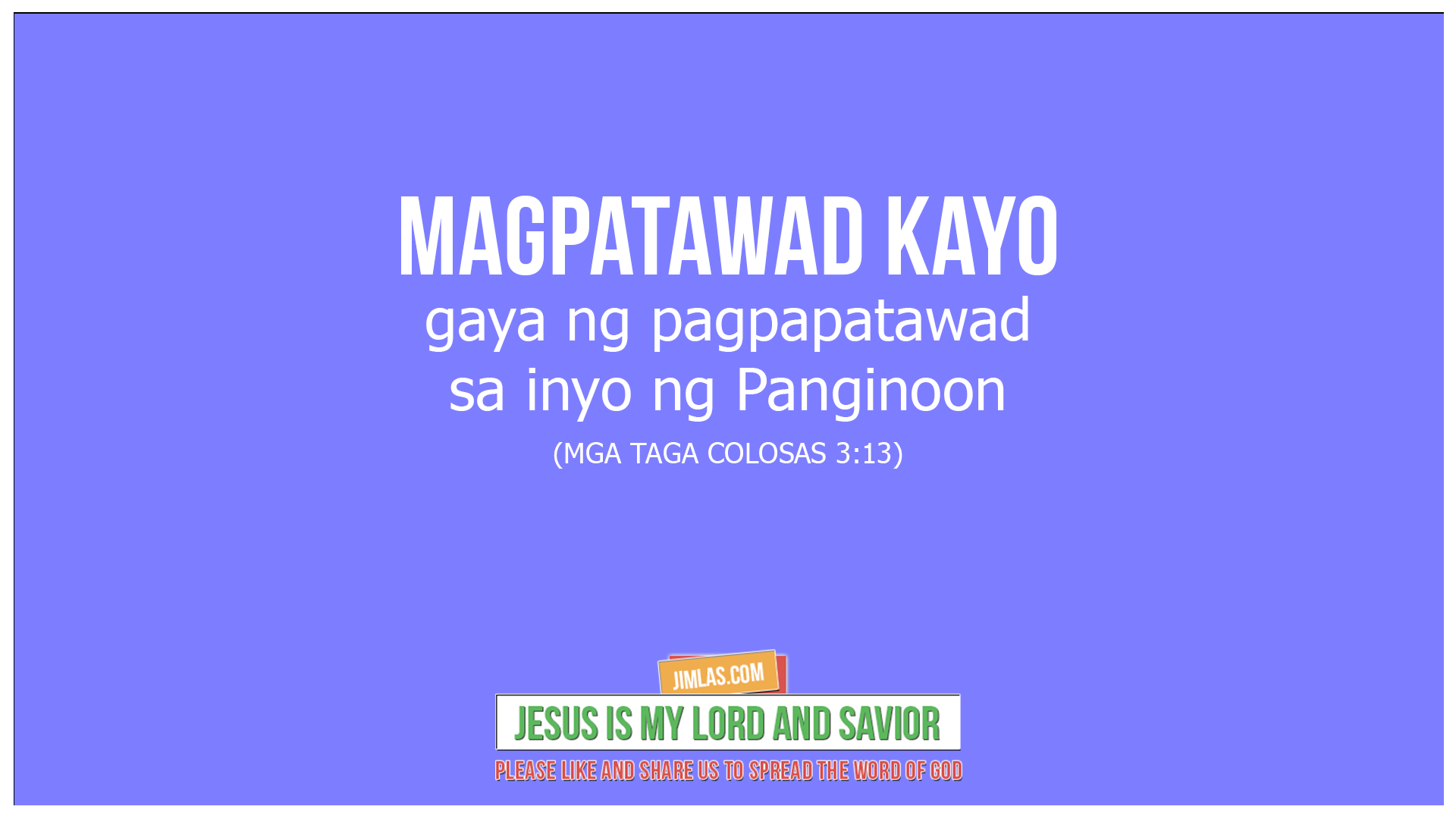 mga taga colosas 3:13, Mga Taga Colosas 3:13
