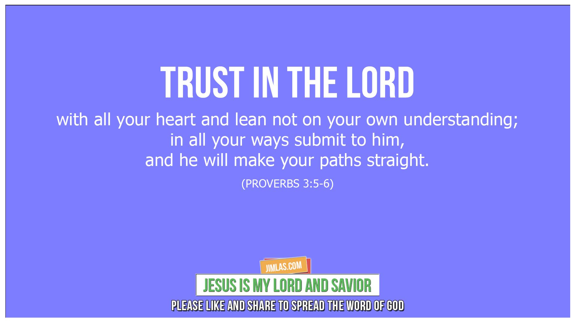 Proverbs 3:5-6, Proverbs 3:5-6