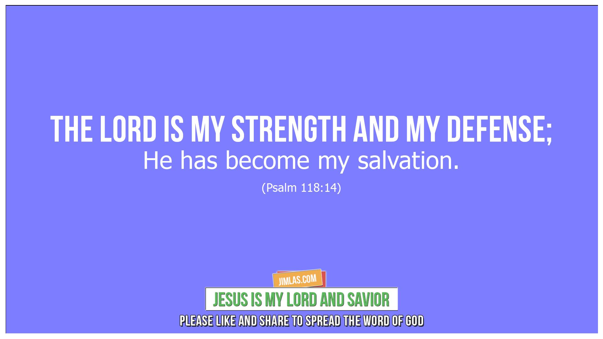 psalm 118 14, Psalm 118:14