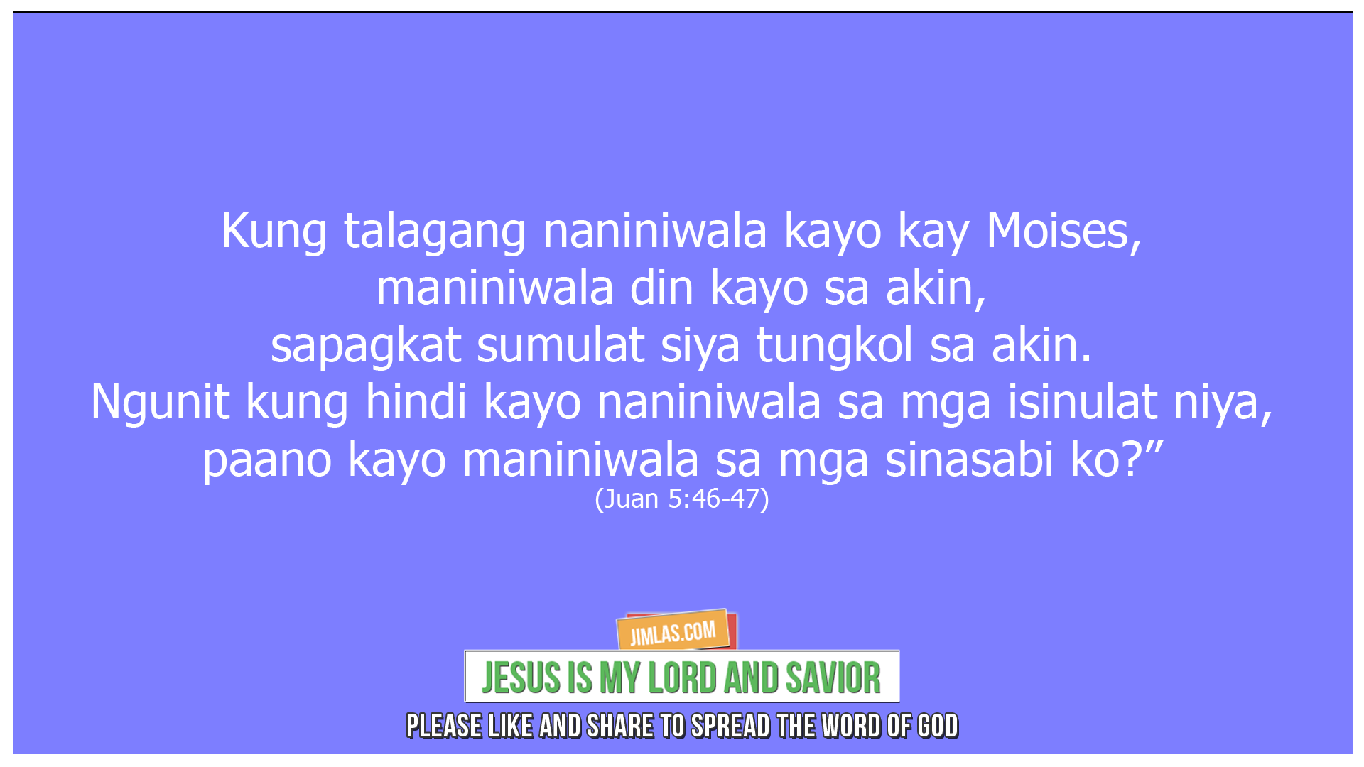 Juan 5 46-47, Juan 5:46-47
