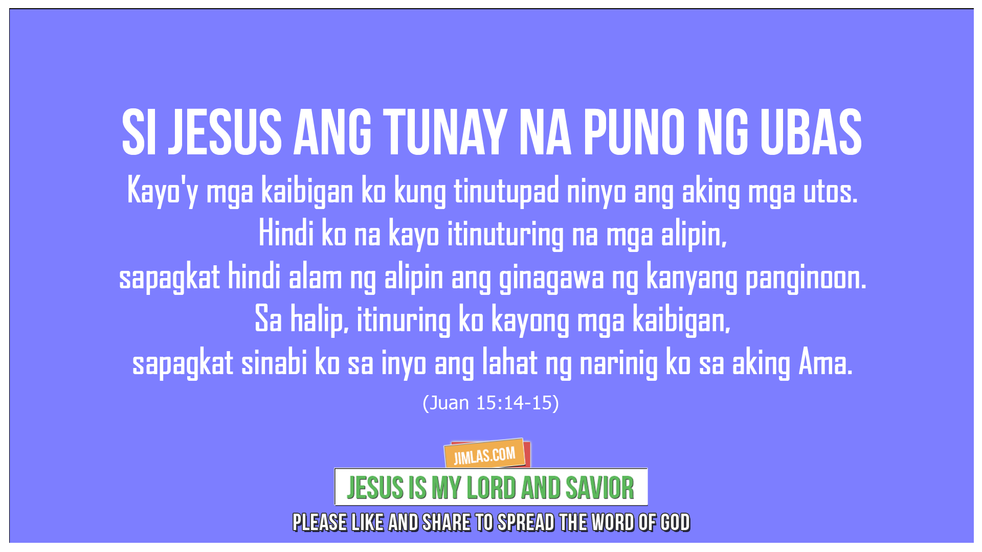 Juan 15 14-15, Juan 15:14-15