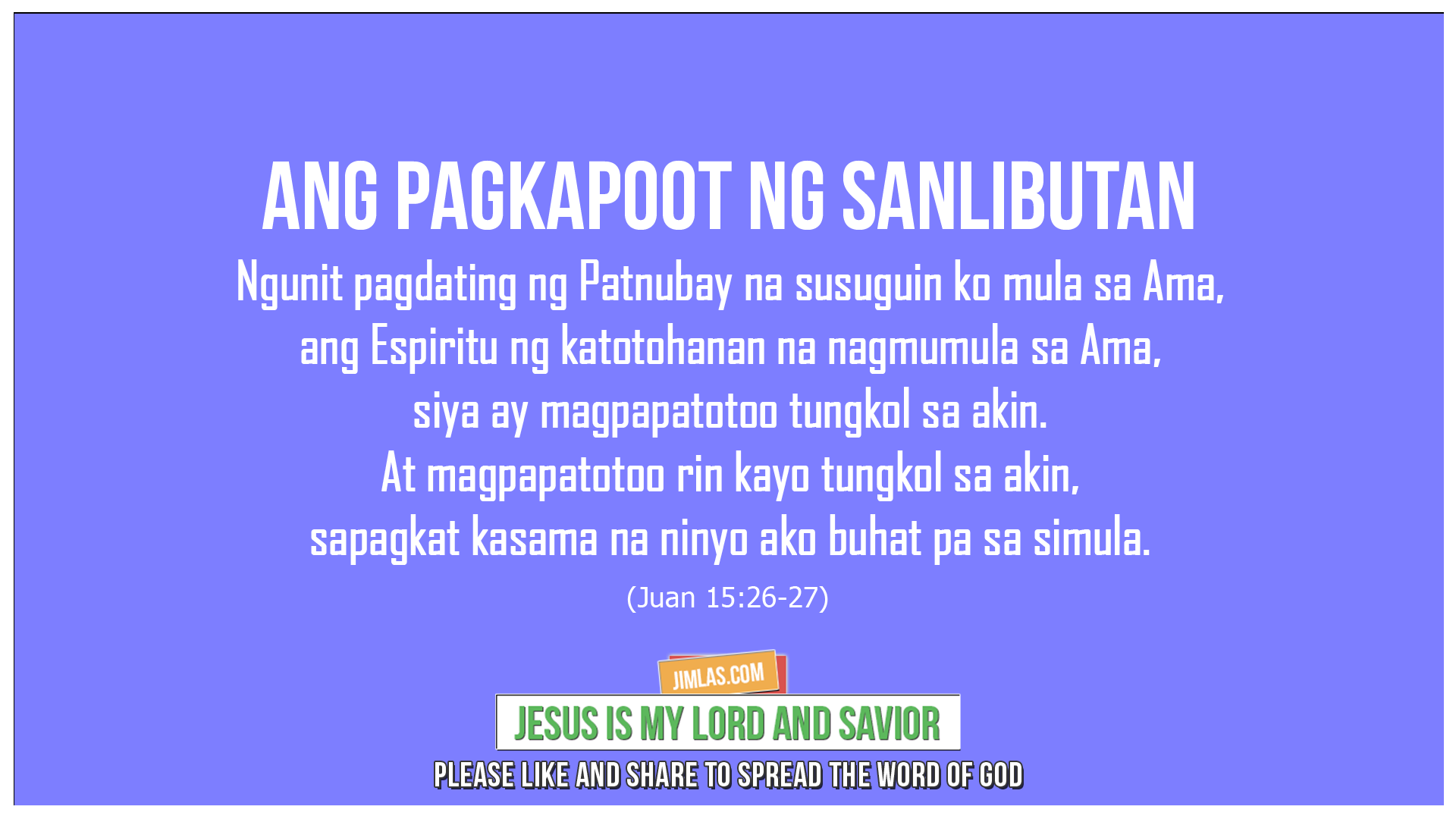 Juan 15:26-27, Juan 15:26-27