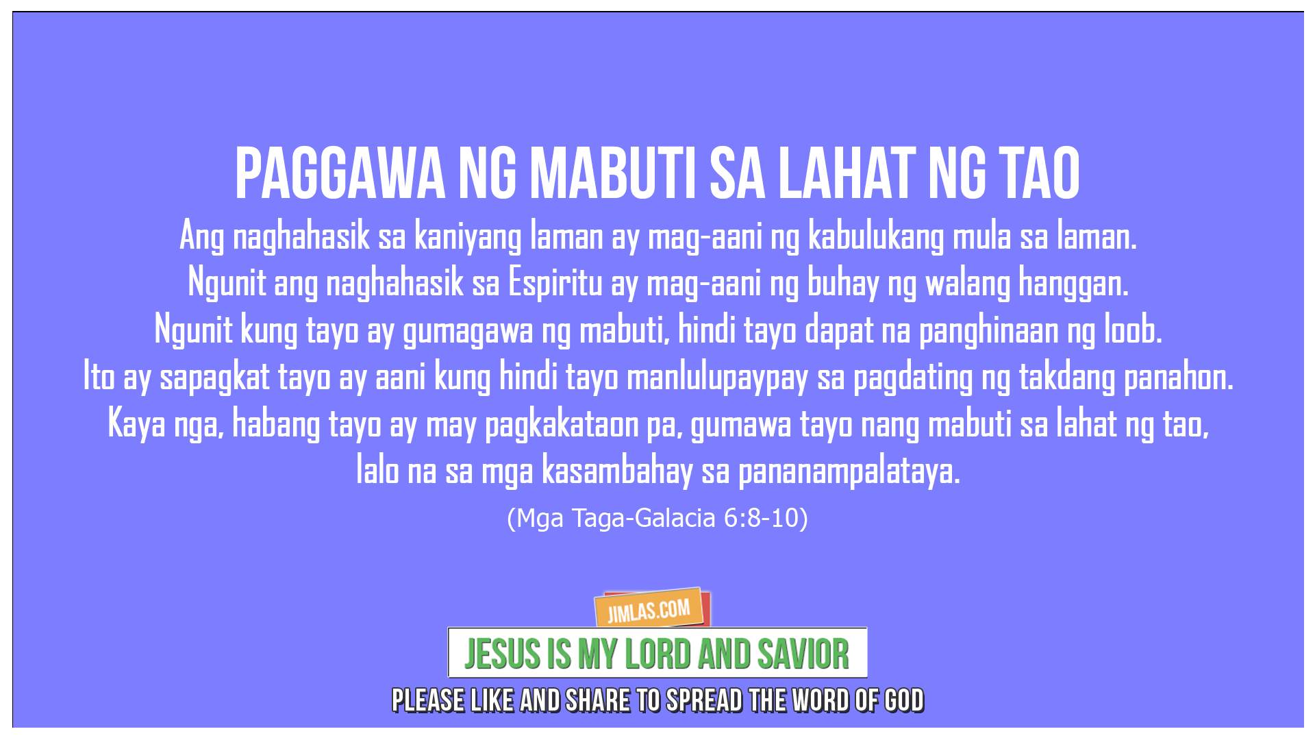Mga Taga-Galacia 6:8-10, Mga Taga-Galacia 6:8-10
