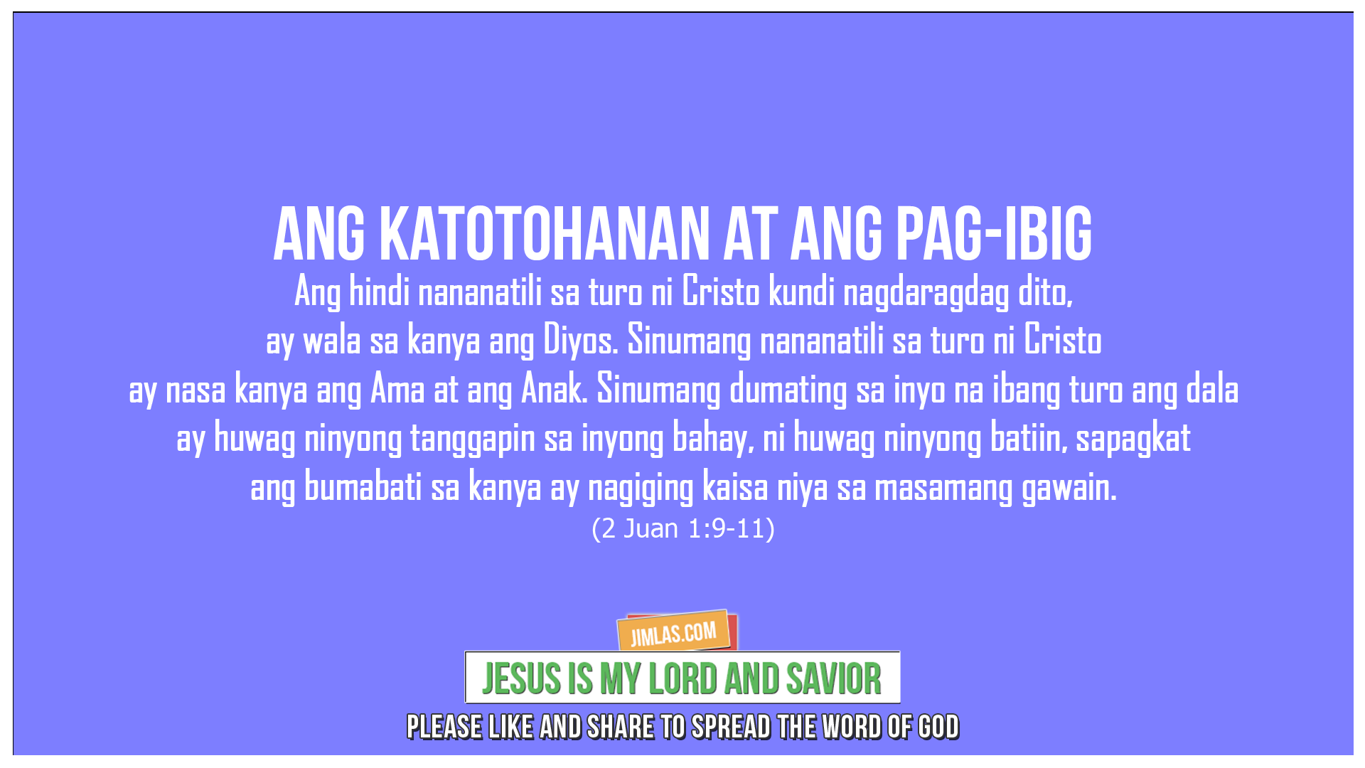 2 Juan 1:9-11, 2 Juan 1:9-11