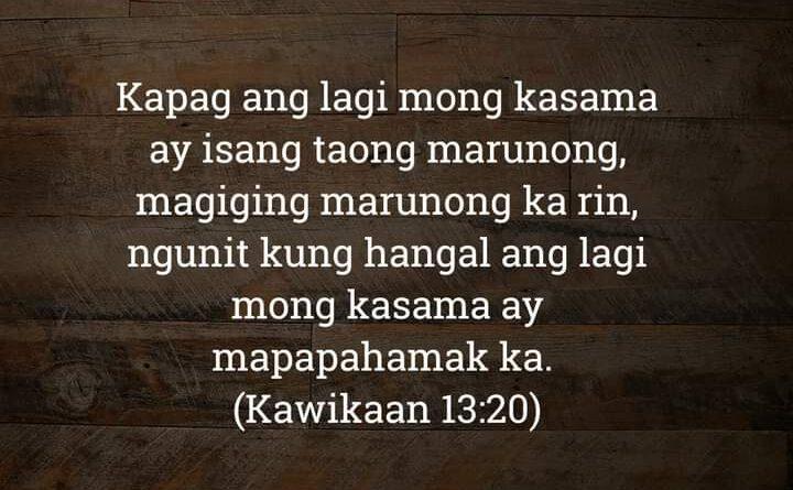 Kawikaan 13:20